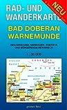 Bad Doberan - Warnemünde. Heiligendamm, Nienhagen, Rostock, Börgerende-Rethwisch. Rad- und Wanderkarte