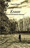 Krause - Bastard und Held des Flämings