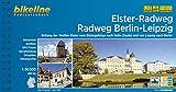 Elster-Radweg • Radfernweg Berlin-Leipzig: Entlang der Weißen Elster vom Elstergebirge nach Halle (Saale) und von Leipzig nach Berlin, 480 km, ... LiveUpdate (Bikeline Radtourenbücher)