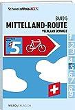 Veloland Schweiz Band 5: Mittelland-Route (Veloland Schweiz: Routenführer)