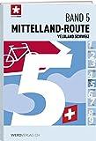 Veloland Schweiz Band 5: Mittelland-Route