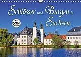 Schlösser und Burgen in Sachsen (Wandkalender 2021 DIN A3 quer)