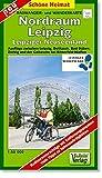Radwander- und Wanderkarte Nordraum Leipzig: Ausflüge zwischen Leipzig, Delitzsch, Bad Düben und dem Erholungsgebiet Goitzsche bei Bitterfeld. 1:50000 (Schöne Heimat)