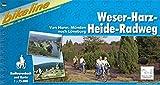 Weser - Harz - Heide - Radweg (Bikeline Radtourenbücher)