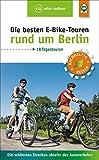 Die besten E-Bike-Touren rund um Berlin: Die schönsten Strecken abseits des Autoverkehrs (via reise radtour)