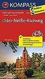 Fahrrad-Tourenkarte Oder-Neiße-Radweg: Fahrrad-Tourenkarte. GPS-genau. 1:50000. (KOMPASS-Fahrrad-Tourenkarten, Band 7043)