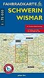 Fahrradkarte Schwerin, Wismar: Mit Residenz-Städte-Radweg. Maßstab 1:75.000. Wasser- und reißfest. (Fahrradkarten)