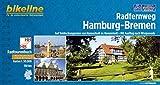 Radfernweg Hamburg - Bremen: Auf Entdeckungsreise von Hansestadt zu Hansestadt - Mit Ausflug nach Worpswede, 150 km. GPS-Tracks-Download, ... Worpswede 150 km (Bikeline Radtourenbücher)