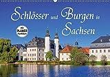 Schlösser und Burgen in Sachsen (Wandkalender 2021 DIN A2 quer)
