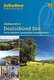 Radwandern Deutschland Süd: Die 60 schönsten Tagesausflüge in Süddeutschland (Bikeline Radtourenbücher)