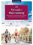 KOMPASS RadReiseFührer Mainradweg: von den Quellen bis Mainz - 540 km, mit Extra-Tourenkarte, Reiseführer und exakter Streckenbeschreibung (KOMPASS-Fahrradführer, Band 6916)
