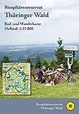 Biosphärenreservat Thüringer Wald: Rad- und Wanderkarte (wetterfest)