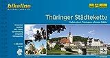 Bikeline Radtourenbuch: Thüringer Städtekette. Die schönsten Städte in Thüringen. 1 : 50.000, 225 km, wetterfest/reißfest, GPS-Tracks Download